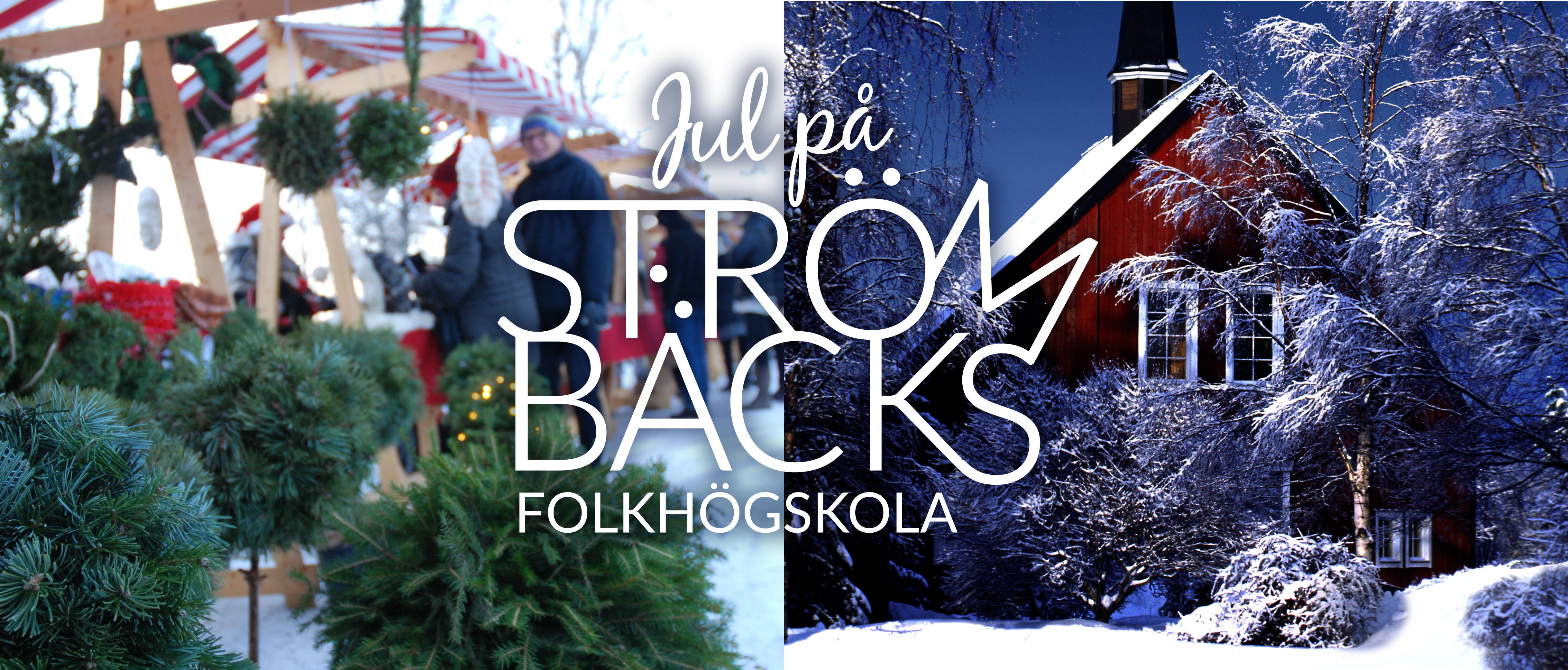 Jul på Strömbäcks folkhögskola